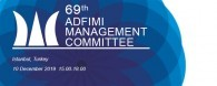 The 69th ADFIMI MANAGEMENT COMMITTEE (MCM) will take place at  Istanbul, Turkey on 10 December 2019 at 15:00 -18:00